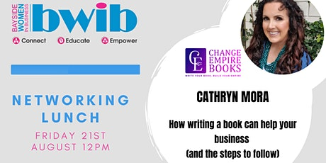 BWIB Networking Lunch -  How Writing  a Book can Help your Business! tickets