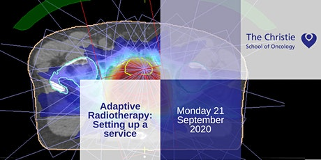 Adaptive Radiotherapy Study Day: Setting up a Service tickets