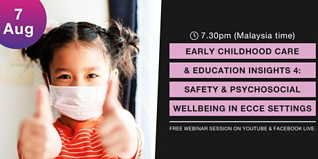 ECCE Insights 4: Safety & Psychosocial Wellbeing in ECCE settings tickets