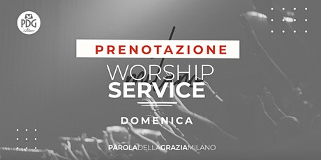 Live Worship Service Pdg Milano tickets