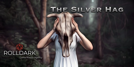 The Silver Hag - D&D Campaign tickets