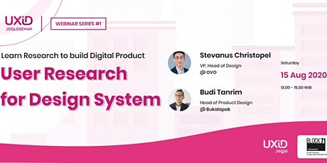 UXiD Jogja Webinar Series #1: User Research for Design System tickets