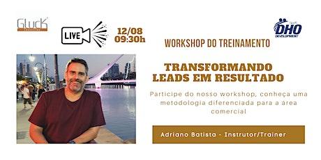 Workshop - Transformando Leads em Resultados ingressos