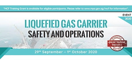Liquefied Gas Carrier Safety and Operations tickets