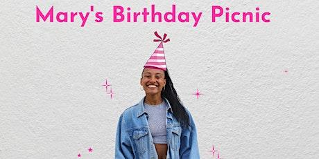 MARY'S BIRTHDAY PICNIC  tickets