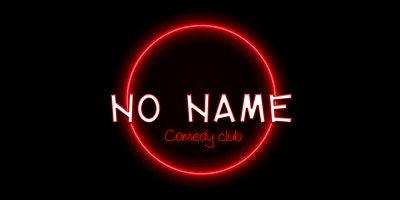 No NAme Comedy Club