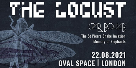 Effigy & ArcTanGent presents: THE LOCUST tickets