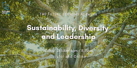 Sustainability, Diversity and Leadership tickets