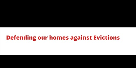 Defending our homes against evictions tickets