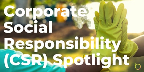 Corporate Social Responsibility Spotlight (Online Panel and Networking) tickets