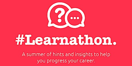 5 tips for Students looking for a career in tech this Summer #Learnathon tickets
