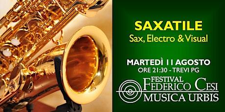 Saxatile: Sax, electro & Visuale biglietti