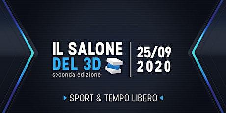Il salone del 3D - seconda ediz. - 25/09/2020 - Sport e Tempo Libero tickets