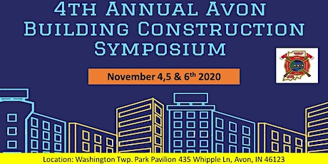 4th Annual Avon Building Construction & Fire Dynamics Symposium tickets