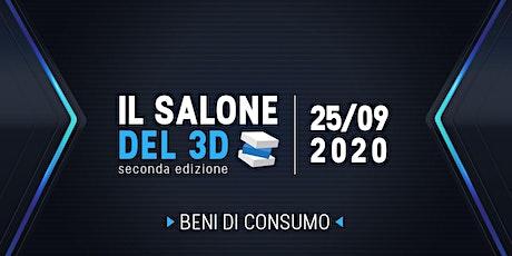 Il salone del 3D - seconda ediz. - 25/09/2020 - Beni di Consumo biglietti