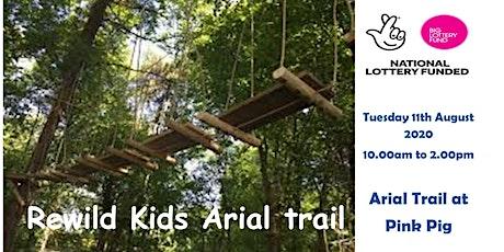 ReWild Kids Arial Trail tickets
