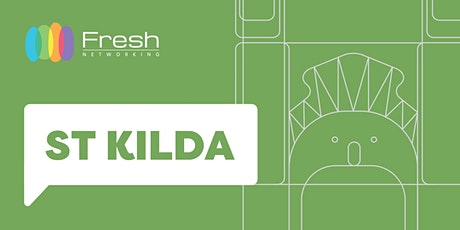 Fresh Networking St Kilda - Guest Registration tickets