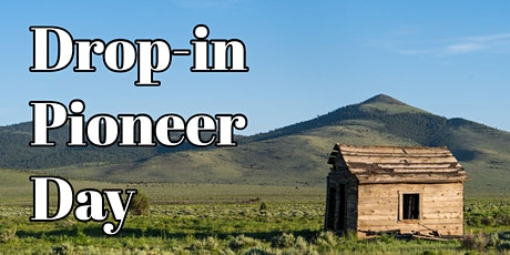 Drop-in Pioneer Day at the Kammer Cabin tickets