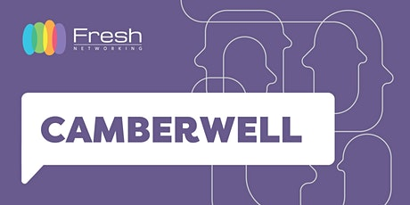 Fresh Networking Camberwell - Online Guest Registration tickets
