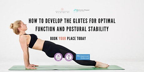 How to Develop the Glutes For Optimal Function and Postural Stability tickets