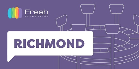 Fresh Networking Richmond - Online Guest Registration tickets