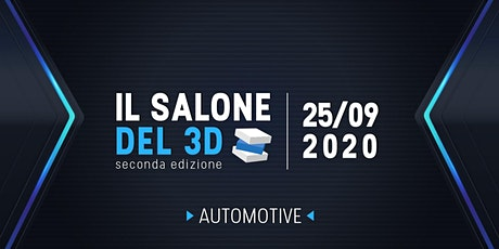 Il salone del 3D - seconda ediz. - 25/09/2020 - Automotive tickets