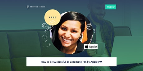 Webinar: How to be Successful as a Remote PM by Apple PM tickets