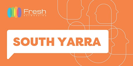 Fresh Networking South Yarra - Guest Registration tickets
