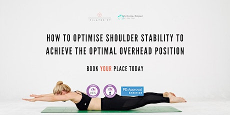 How to Optimise Shoulder Stability to Achieve the Optimal Overhead Position tickets