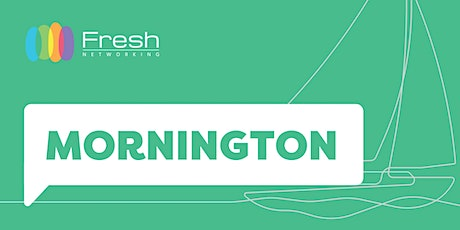 Fresh Networking Mornington - Online Guest Registration tickets