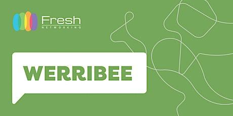 Fresh Networking Werribee - Online Guest Registration tickets
