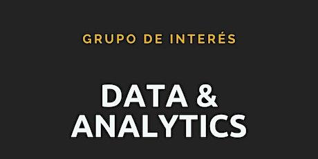 Reunión Grupo de Interés Data & Analytics tickets