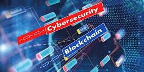 Blockchain & Cybersecurity for the Future tickets