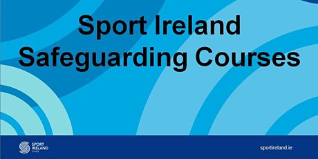 Leitrim Sports Partnership Safeguarding 1 online course August 27th 7pm tickets