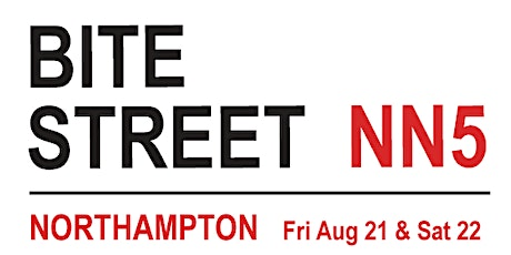 Bite Street NN, Northampton, Aug 21/22 tickets