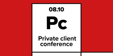 Private Client Conference tickets