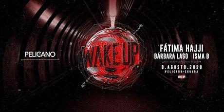 Wake Up FATIMA HAJJI | Sala Pelícano entradas