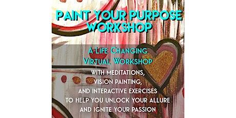 Paint Your Purpose Workshop tickets
