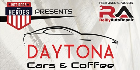Daytona Cars and Coffee Presented by Hot Rods 4 Heroes tickets