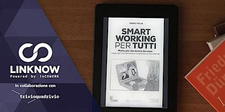 """Presentazione del Libro """"Smart Working per tutti"""" tickets"""