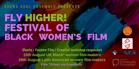 Fly Higher!  Festival of Black Women's Film tickets