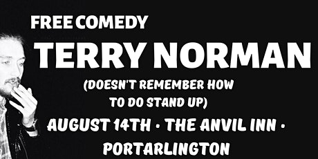 Free Comedy: Terry Norman Live in Portarlington tickets