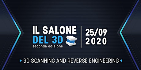 Il salone del 3D - 25/09/2020 - 3D Scanning & Reverse Engineering Lab tickets