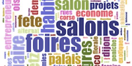 FOIRES, SALONS : MODE D'EMPLOI billets