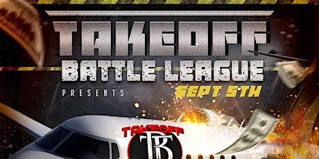Takeoff Battle League LLC  Presents : Flight Risk tickets
