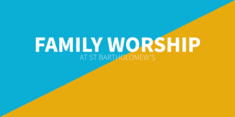 Family Worship with Holy Communion tickets