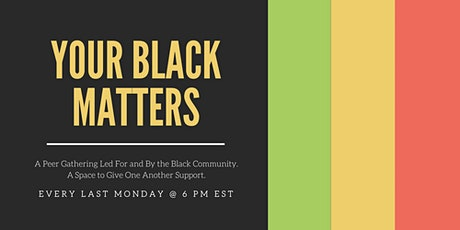 Your Black Matters tickets