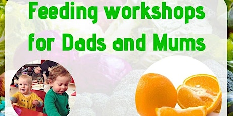 Feeding Workshop for Dads and Mums - Online tickets