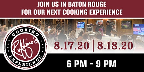 Ruffino's Cooking Experience - Baton Rouge - 8/17/20 & 8/18/20 tickets