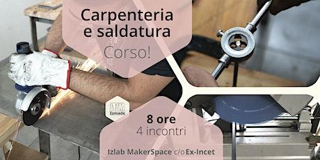 CORSO DI CARPENTERIA E SALDATURA DI BASE tickets